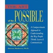 The Art of the Possible by Dawna Markova