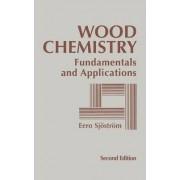 Wood Chemistry by Eero Sjostrom