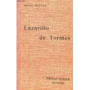 La Vida De Lazarillo De Tormes Y De Sus Furtunas Y Adversidades / Collection Privat - Classiques Espagnols..