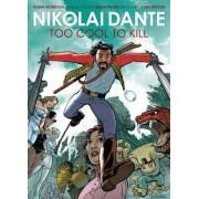Nikolai Dante: Too Cool to Kill by Robbie Morrison