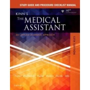 Study Guide and Procedure Checklist Manual for Kinn's the Medical Assistant: An Applied Learning Approach