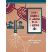 Design of Mechanical and Electrical Systems in Buildings by J. Trost