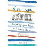 Chez Moi by Sarah Lavoine