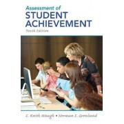 Assessment of Student Achievement by Norman E. Gronlund