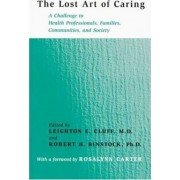 The Lost Art of Caring by Leighton E. Cluff