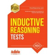 Inductive Reasoning Tests: 100s of Sample Test Questions and Detailed Explanations (How2Become) by Marilyn Shepherd