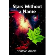 Stars Without a Name by Nathan Arnold