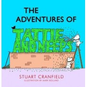 The Adventures of Tattie and Neeps by Stuart Cranfield