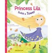 Princess Lila Builds a Tower, Hardcover
