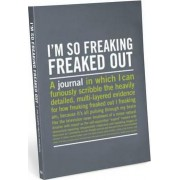 I'm So Freaking Freaked Out Inner-Truth Journal by Knock Knock