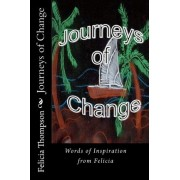Journeys of Change by Felicia Thompson