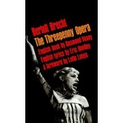 The Threepenny Opera by Kurt Weill