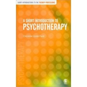 A Short Introduction to Psychotherapy by Christine Lister-Ford