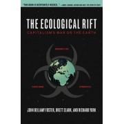 The Ecological Rift by John Bellamy Foster