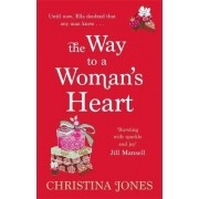 The Way to a Woman's Heart by Christina Jones