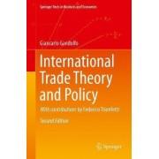 International Trade Theory and Policy by G. Gandolfo