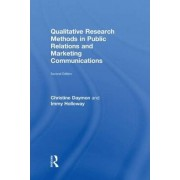 Qualitative Research Methods in Public Relations and Marketing Communications by Christine Daymon