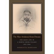 The Man Awakened from Dreams by Henrietta Harrison
