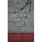The Four Freedoms Under Siege by Marcus G. Raskin