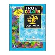True Colors: An Efl Course For Real Communication: Basic Level