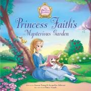 Princess Faith's Mysterious Garden by Jacqueline Kinney Johnson