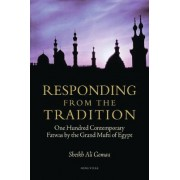 Responding from the Tradition by Sheikh Ali Gomaa
