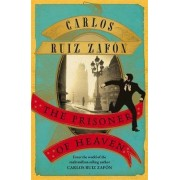 Prisoner of Heaven by Carlos Ruiz Zafon