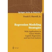 Regression Modeling Strategies 2001 by Jr. Frank E. Harrell