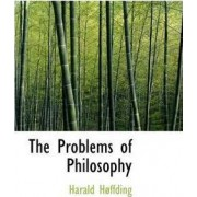 The Problems of Philosophy by Harald Hffding