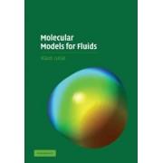 Molecular Models for Fluids by Klaus Lucas