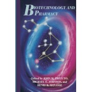 Biotechnology and Pharmacy by J. M. Pezzuto