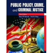 Public Policy, Crime, and Criminal Justice by Barry W. Hancock