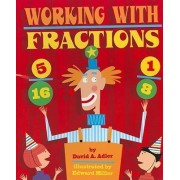 Working with Fractions by David A Adler