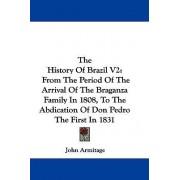 The History of Brazil V2 by John Armitage