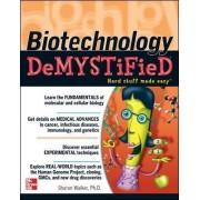 Biotechnology Demystified by Sharon Walker