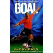 Glory Days (Goal)