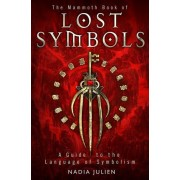 The Mammoth Book of Lost Symbols by Nadia Julien