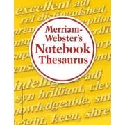 Merriam-Webster's Notebook Thesaurus by Inc. Inc Merriam-Webster