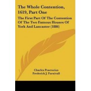 The Whole Contention, 1619, Part One by Charles Praetorius