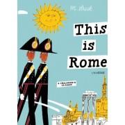 This Is Rome by Miroslav Sasek