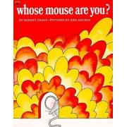 Whose Mouse Are You? by Kraus