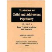 Handbook of Child and Adolescent Psychiatry: Basic Psychiatric Science and Treatment v. 6 by Joseph D. Noshpitz