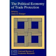 The Political Economy of Trade Protection by Anne O. Krueger