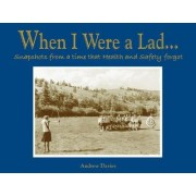 When I Were a Lad... by Andrew T. Davies