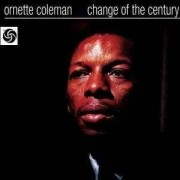Ornette Coleman - Changeofthe Cent..- Digi (0081227360825) (1 CD)