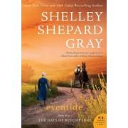 Eventide by Shelley Shepard Gray