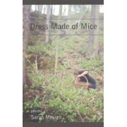 Dress Made of Mice by Sarah Messer