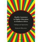 Quality Assurance in Higher Education in Southern Africa by Ephraim Mhlanga