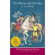 The Horse and His Boy by C. S. Lewis