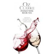 Oz Clarke Pocket Wine Book 2014 2014 by Oz Clarke
